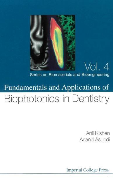 Fundamentals and Applications of Biophotonics in Dentistry PDF