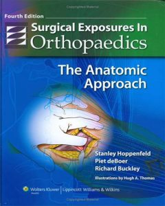 Surgical Exposures in Orthopaedics 4th Edition PDF