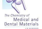 The Chemistry of Medical and Dental Materials PDF