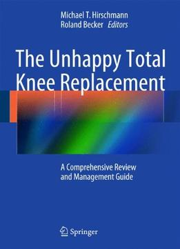 The Unhappy Total Knee Replacement PDF