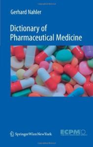 Dictionary of Pharmaceutical Medicine 2nd Edition