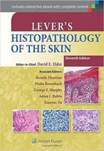 Lever's Histopathology of the Skin 11th Edition PDF