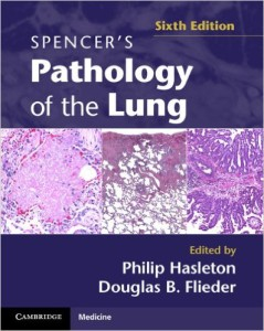 Spencer's Pathology of the Lung 2-Volume Set
