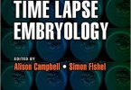 Atlas of Time Lapse Embryology PDF