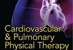 Cardiovascular and Pulmonary Physical Therapy 2nd Edition PDF