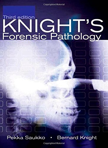Knight S Forensic Pathology 3rd Edition