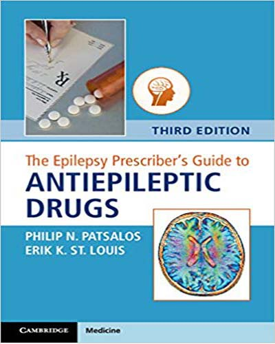 The Epilepsy Prescriber's Guide to Antiepileptic Drugs 3rd Edition PDF