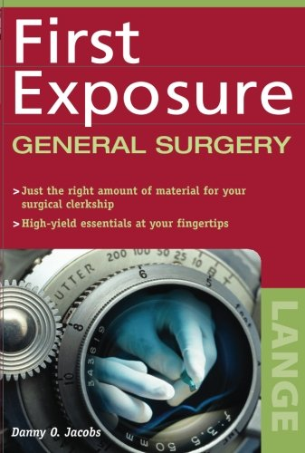 First Exposure to General Surgery PDF