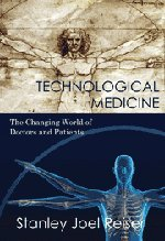 Technological Medicine The Changing World of Doctors and Patients PDF