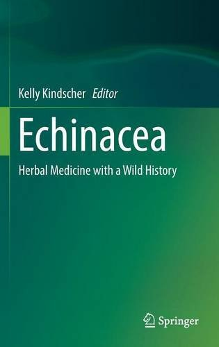 Echinacea Herbal Medicine with a Wild History PDF