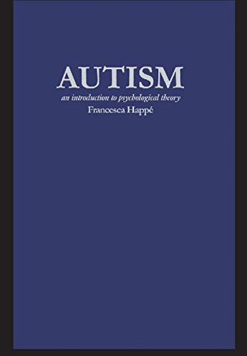 Autism An Introduction to Psychological Theory PDF