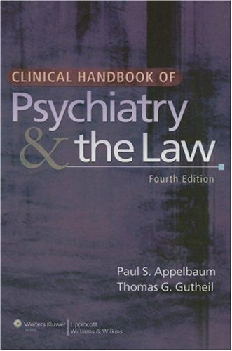 Clinical Handbook of Psychiatry and the Law 4th Edition PDF