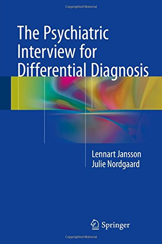 The Psychiatric Interview for Differential Diagnosis PDF
