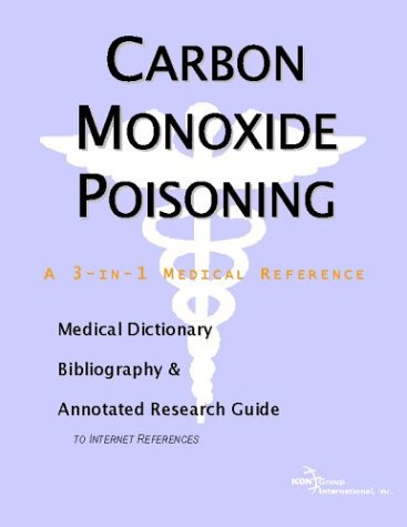Carbon Monoxide Poisoning a 3-in-1 reference book PDF