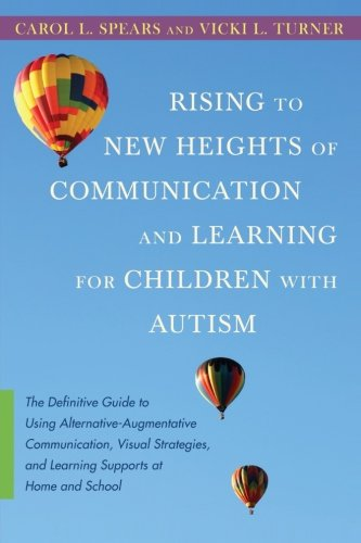 Rising to New Heights of Communication and Learning for Children with Autism PDF