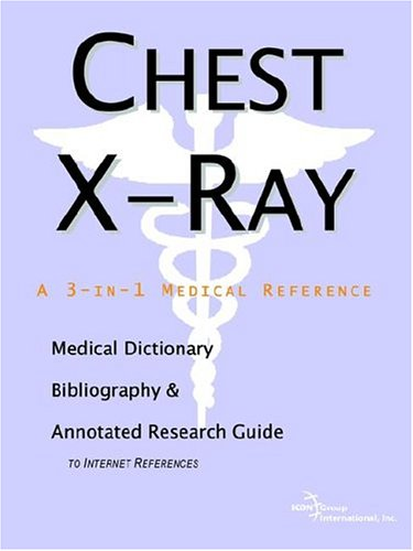 Chest X-Ray a 3-in-1 reference book PDF