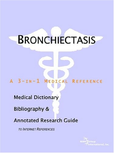 Bronchiectasis a 3-in-1 reference book PDF
