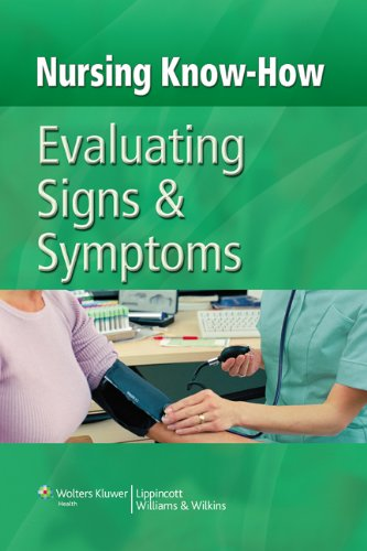 Nursing Know-How Evaluating Signs and Symptoms PDF