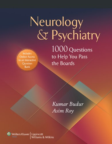 Neurology & Psychiatry 1000 Questions to Help You Pass the Boards PDF