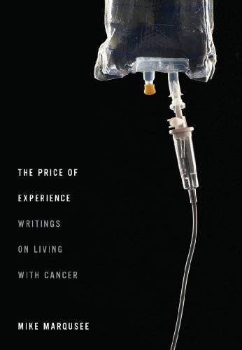 The Price of Experience Writings on Living with Cancer PDF