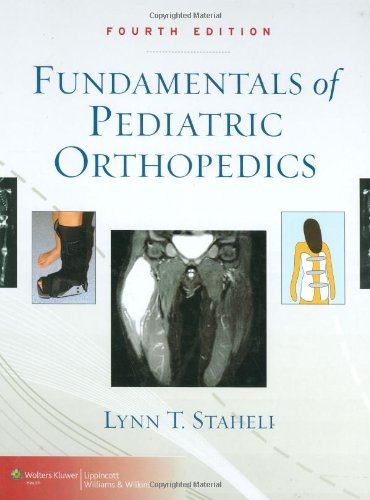 Fundamentals Of Pediatric Orthopedics 4th Edition