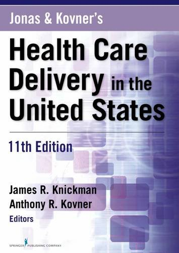 Jonas and Kovner's Health Care Delivery in the United States 11th Edition PDF