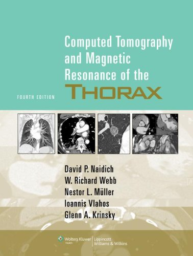 Computed Tomography and Magnetic Resonance of the Thorax 4th Edition PDF
