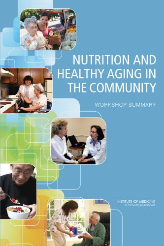 Nutrition and Healthy Aging in the Community PDF