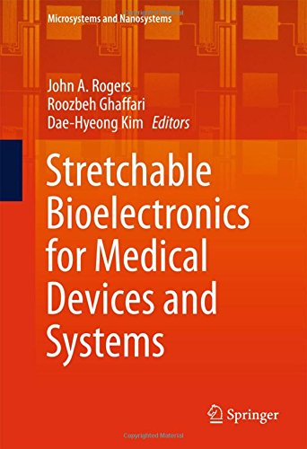 Stretchable Bioelectronics for Medical Devices and Systems PDF