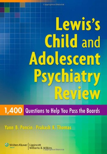 Lewis's Child and Adolescent Psychiatry Review PDF