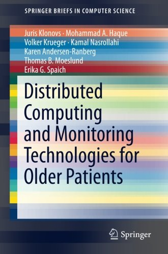 Distributed Computing and Monitoring Technologies for Older Patients PDF
