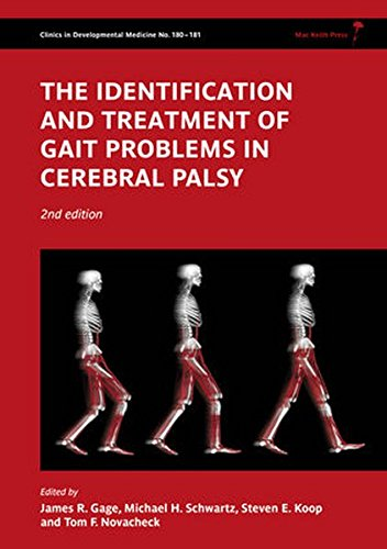 The Identification and Treatment of Gait Problems in Cerebral Palsy 2nd Edition PDF