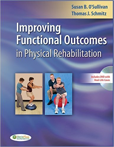 Improving Functional Outcomes in Physical Rehabilitation 1st Edition PDF