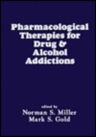 Pharmacological Therapies for Drug and Alcohol Addictions PDF