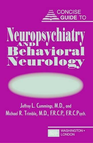 Concise Guide to Neuropsychiatry and Behavioral Neurology PDF