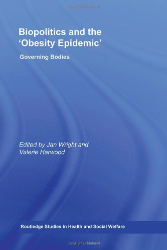 Biopolitics and the Obesity Epidemic PDF