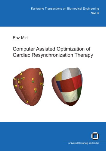 Computer Assisted Optimization of Cardiac Resynchronization Therapy PDF