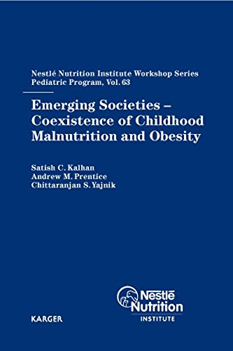 Emerging Societies – Coexistence of Childhood Malnutrition and Obesity PDF
