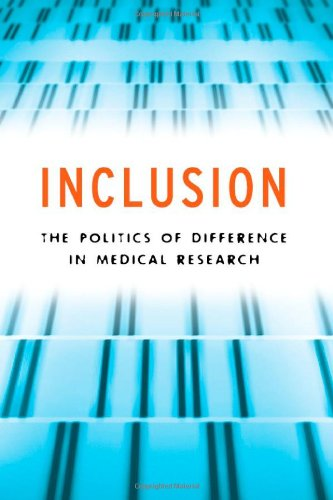 Inclusion The Politics of Difference in Medical Research PDF