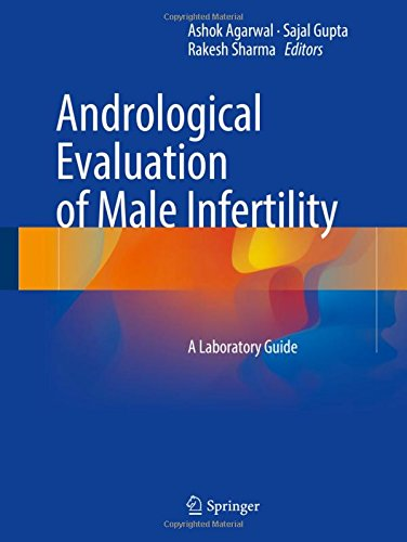 Andrological Evaluation of Male Infertility PDF