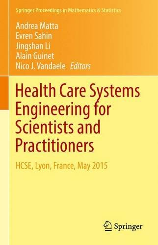 Health Care Systems Engineering for Scientists and Practitioners PDF