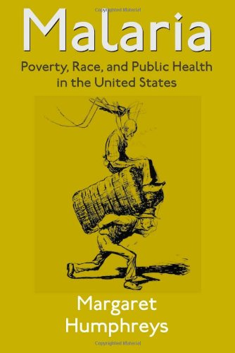 Malaria Poverty Race and Public Health in the United States PDF