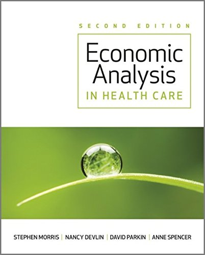 Economic Analysis in Healthcare 2nd Edition PDF