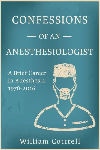 Confessions of an Anesthesiologist PDF