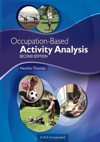 Occupation-Based Activity Analysis 2nd Edition PDF