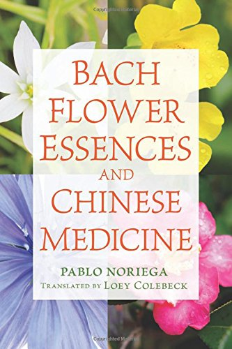 Bach Flower Essences and Chinese Medicine PDF