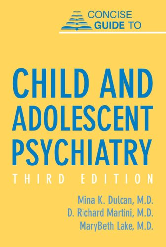 Concise Guide to Child and Adolescent Psychiatry PDF