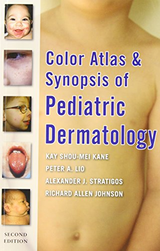 Color Atlas and Synopsis of Pediatric Dermatology 2nd Edition PDF