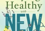 Staying Healthy with NEW Medicine PDF