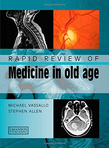 Rapid Review of Medicine in Old Age PDF